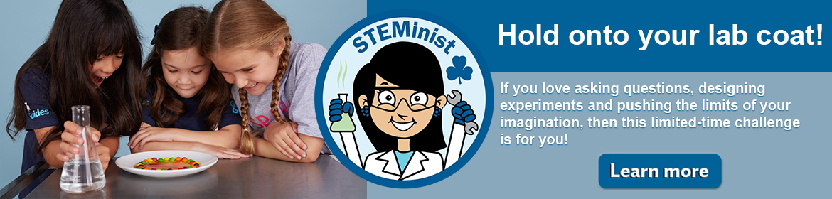 STEMinist Challenge crest and girls doing an experiment learn more about the STEMINIST Challenge.