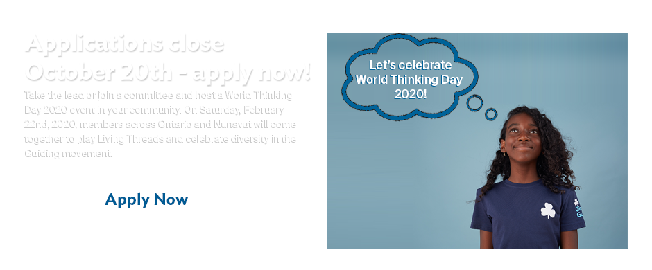 Apply now to host a World Thinking Day 2020 event. Applications close Oct 20th. Apply now!